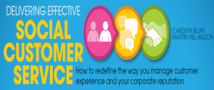 Delivering Social Customer Service from Carolyn Blunt and Martin Hill-Wilson