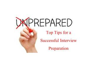 Be Prepared - Top Tips for A successful Interview Preparation Douglas Jackson Recruitment