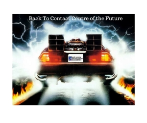 Back To Contact Centre of the Future - UK National Contact Centre Conference CCMA