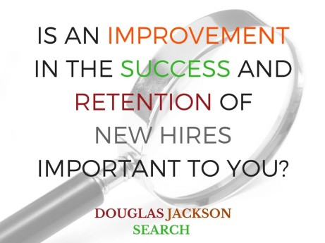 IS AN IMPROVEMENT INTHE SUCCESS AND RETENTION OF YOUR NEW HIRES IMPORTANT TO YOU.png