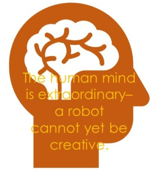 The Human Mind is extroadinary you cannot tell a robo to be creative